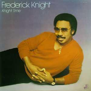 Album  Cover Frederick Knight - Knight Time on JUANA Records from 1981