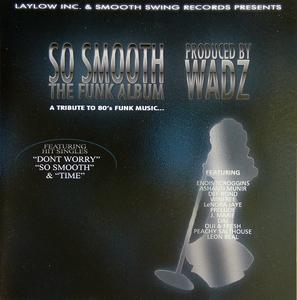 Front Cover Album Various Artists - So Smooth The Funk Album (produced By Wadz)