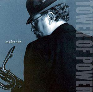 Album  Cover Tower Of Power - Souled Out on EPIC Records from 1995