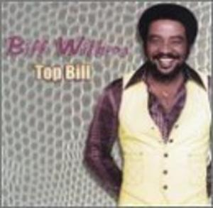 Album  Cover Bill Withers - Top Bill on AMW Records from 1999
