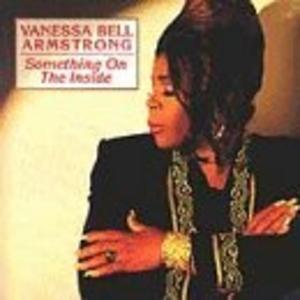 Album  Cover Vanessa Bell Armstrong - Something On The Inside on JIVE / NOVUS Records from 1993