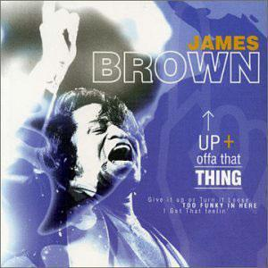 Front Cover Album James Brown - Get Up Offa That Thing