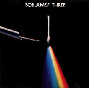 Album  Cover Bob James - Three on COLUMBIA Records from 1976