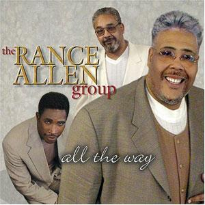 Album  Cover Rance Allen - All The Way on BELLMARK Records from 2002