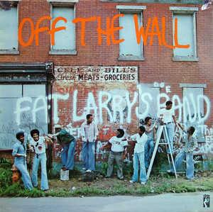 Album  Cover Fat Larry's Band - Off The Wall on STAX Records from 1977