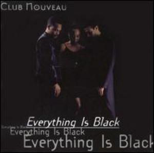 Album  Cover Club Nouveau - Everything Is Black on JVK Records from 1995