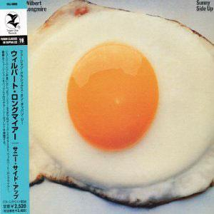 Album  Cover Wilbert Longmire - Sunny Side Up on CBS Records from 1978