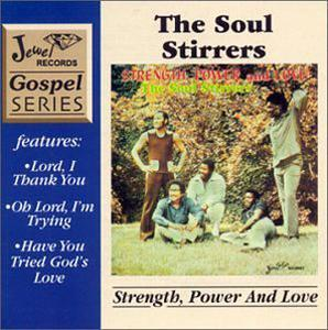 Album  Cover Soul Stirrers - Strength, Power And Love on  Records from 1974