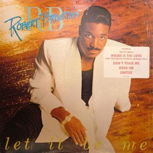 Album  Cover Robert Brookins - Let It Be Me on MCA Records from 1988