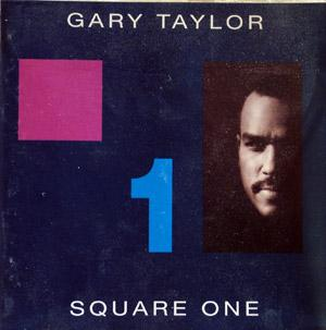 Front Cover Album Gary Taylor - Square One