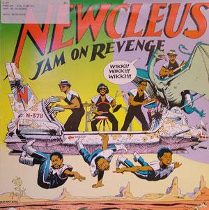Album  Cover Newcleus - Jam On Revenge on SUNNYVIEW Records from 1984