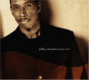 Album  Cover Jeffrey Osborne - From The Soul on KOCH Records from 2005