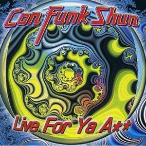 Album  Cover Con Funk Shun - Live For Ya Ass on INTERSOUND Records from 1996