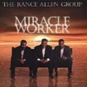 Album  Cover Rance Allen - Miracle Worker on BELLMARK Records from 2000