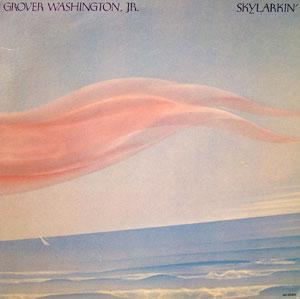 Front Cover Album Grover Washington Jr - Skylarkin'