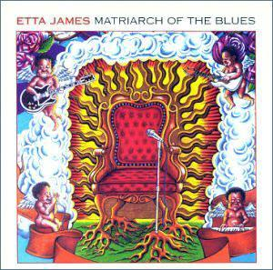 Album  Cover Etta James - Matriarch Of The Blues on PRIVATE Records from 2001
