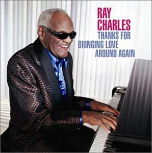 Album  Cover Ray Charles - Thanks For Bringing Love Around Again on  Records from 2002