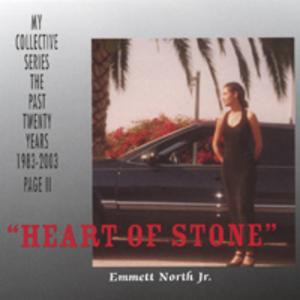 Album  Cover Emmett North Jr - Heart Of Stone on NORTH STAR MUSIC/ NSM Records from 2003