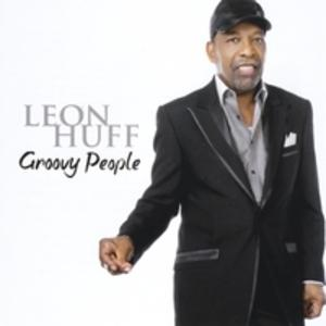 Album  Cover Leon Huff - Groovy People on CLIMAX ENTERTAINMENT Records from 2011