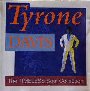 Album  Cover Tyrone Davis - The Timeless Soul Collection on TIMELESS Records from 1987