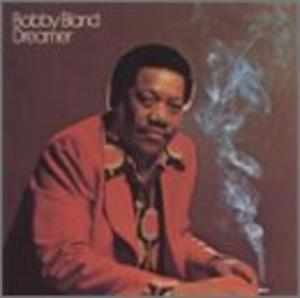Album  Cover Bobby Bland - Dreamer on ABC Records from 1974