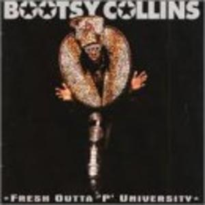 Album  Cover Bootsy Collins - Fresh Outta 'p' University on  Records from 1997
