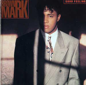 Album  Cover Brownmark - Good Feeling on MOTOWN Records from 1989