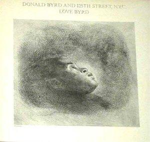 Album  Cover Donald Byrd - Love Byrd on ELEKTRA Records from 1981