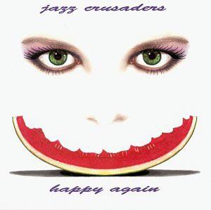 Album  Cover Crusaders - Happy Again on SIN-DROME Records from 1994