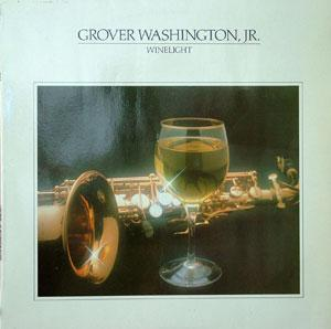 Album  Cover Grover Washington Jr - Winelight on ELEKTRA Records from 1980