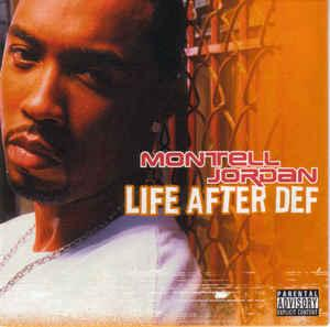 Album  Cover Montell Jordan - Life After Def on KOCH Records from 2003