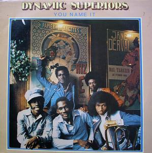 Album  Cover Dynamic Superiors - You Name It on MOTOWN Records from 1976