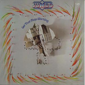 Album  Cover Jumbo - Get That Mojo Working  on HANSA Records from 1980
