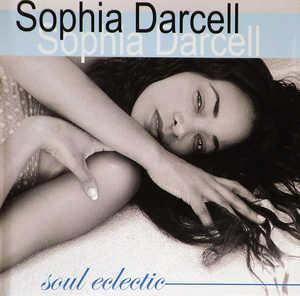 Album  Cover Sophia Darcell - Soul Eclectic on GROOVECRAFT Records from 2006