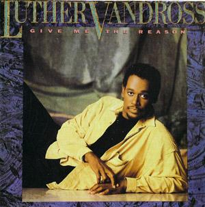 Front Cover Album Luther Vandross - Give Me The Reason