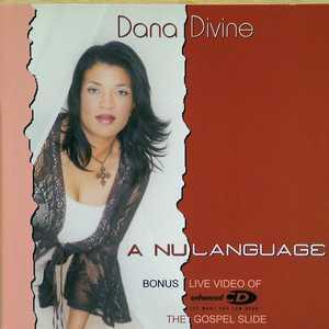 Album  Cover Dana Divine - A Nu Language on TRI-M Records from 2003