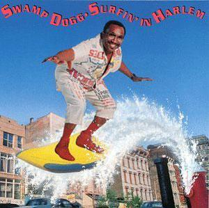 Album  Cover Swamp Dogg - Surfin' In Harlem on VOLT Records from 1991