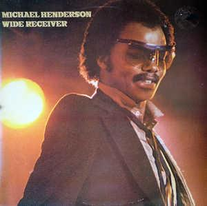 Front Cover Album Michael Henderson - Wide Receiver