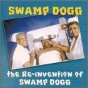 Album  Cover Swamp Dogg - Re-invention Of Swamp Dogg on  Records from 2000