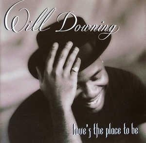 Front Cover Album Will Downing - Love's The Place To Be