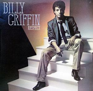 Album  Cover Billy Griffin - Respect on COLUMBIA Records from 1983