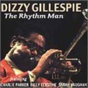 Album  Cover Dizzy Gillespie - The Rhythm Man on MAGNUM Records from 2000