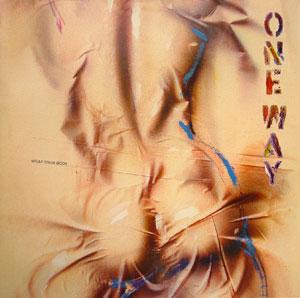 Album  Cover One Way - Wrap Your Body on A&M Records from 1985