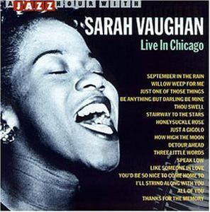 Album  Cover Sarah Vaughan - Live In Chicago on JAZZ HOUR Records from 1995