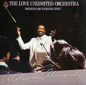 Album  Cover The Love Unlimited Orchestra - Welcome Aboard (feat. Webster Lewis) on UNLIMITED GOLD Records from 1981