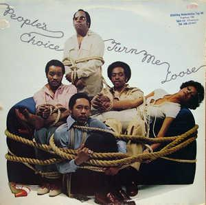 Album  Cover People's Choice - Turn Me Loose on PHILADELPHIA INTERNATIONAL REC Records from 1978