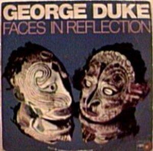 Front Cover Album George Duke - Faces In Reflection
