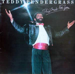 Album  Cover Teddy Pendergrass - This One's For You on PHILADELPHIA INTERNATIONAL Records from 1982