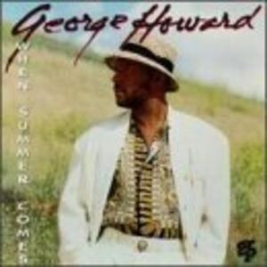 Album  Cover George Howard - When Summer Comes on GRP Records from 1993