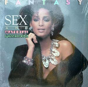 Album  Cover Fantasy - Sex And Material Possesion on PAVILLION (CBS) Records from 1982